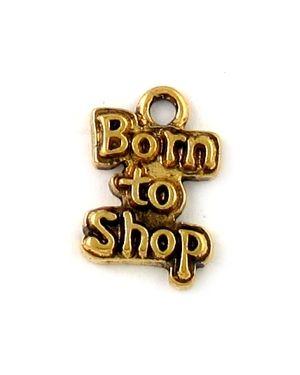 """""""Born To Shop"""" (±10x15x2mm; - 1D)"""